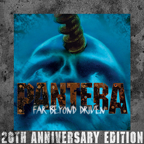 Far Beyond Driven (20th Anniversary Edition) de Pantera