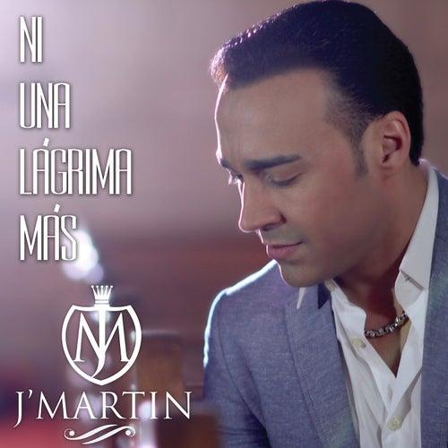 Ni una Lagrima Mas by J. Martin
