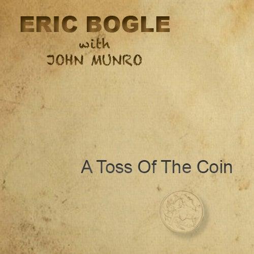 A Toss of the Coin de Eric Bogle