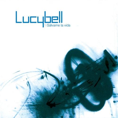 Salvame La Vida de Lucybell