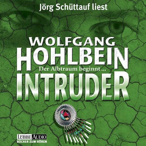 Intruder von Wolfgang Hohlbein