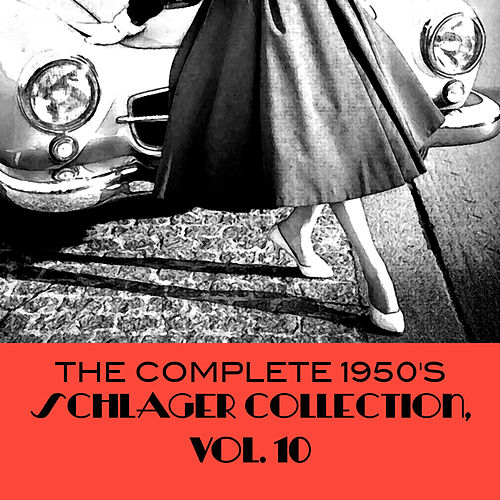The Complete 1950's Schlager Collection, Vol. 10 de Various Artists