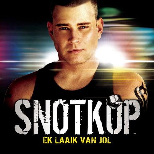 Ek Laaik van Jol von Snotkop