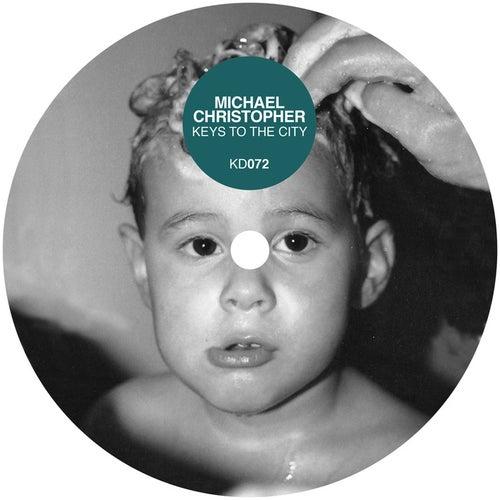 Keys to the City de Michael Christopher