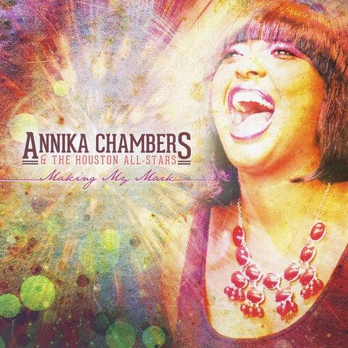 Making My Mark by Annika Chambers