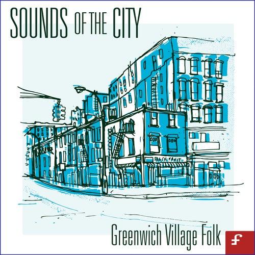Sounds of the City: Greenwich Village Folk de Various Artists