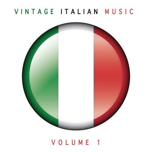 Vintage Italian Music, Vol. 1 von Various Artists