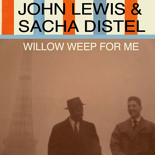 Willow Weep for Me von Sacha Distel