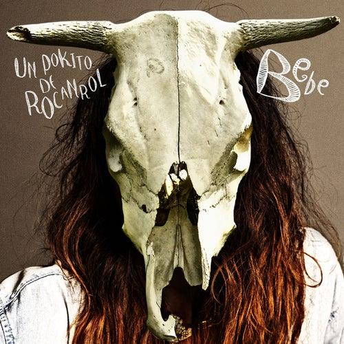 Un Pokito De Rocanrol by Bebe