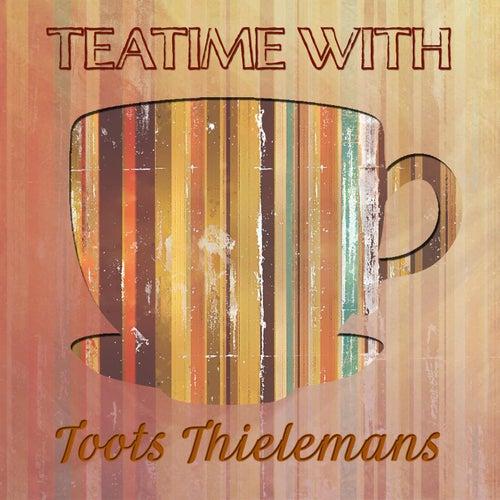 Teatime With von Toots Thielemans