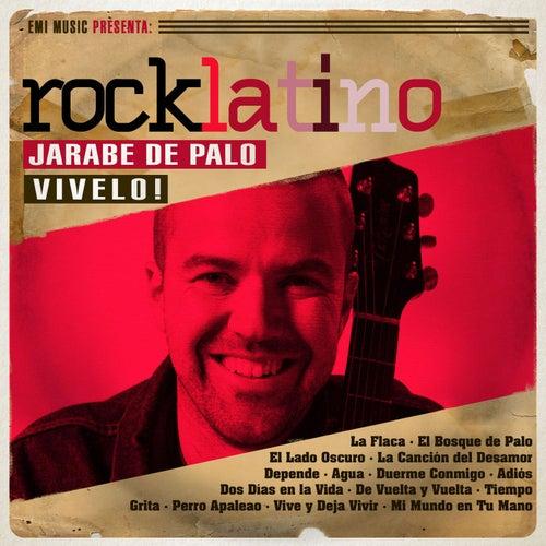 Rock Latino - Vívelo de Jarabe de Palo