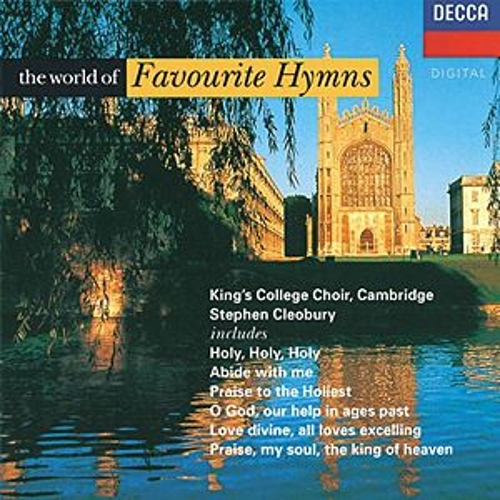 The World of Favourite Hymns von Choir of King's College, Cambridge