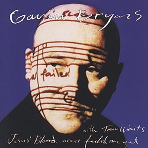 Bryars: Jesus' Blood Never Failed Me Yet de Gavin Bryars Ensemble
