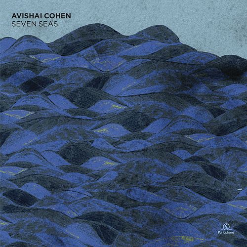 Seven Seas de Avishai Cohen