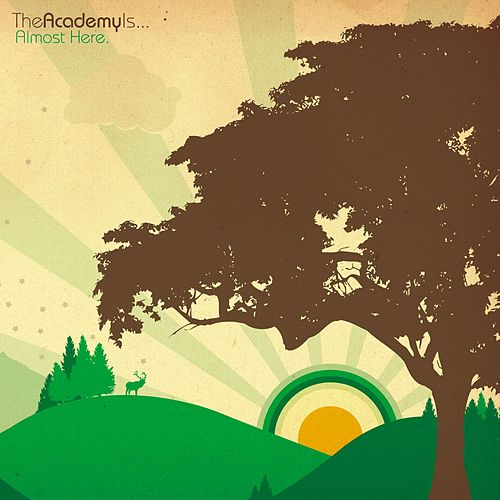 Almost Here (Digital Album) de The Academy Is. . .
