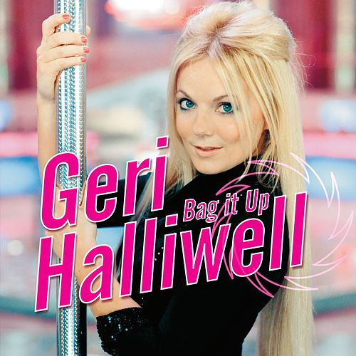 Bag It Up van Geri Halliwell