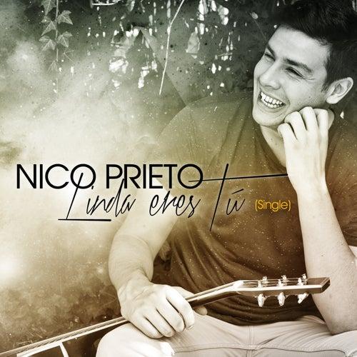 Linda Eres Tú - Single de Nico Prieto