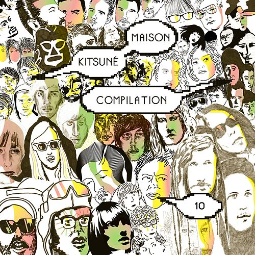 Kitsuné Maison Compilation 10: The Fireworks Issue by Various Artists