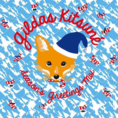 Gildas Kitsuné Season's Greetings Mix de Various Artists