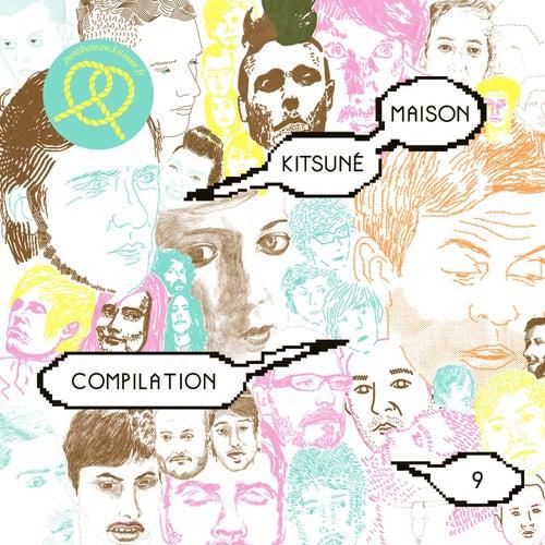 Kitsuné Maison Compilation 9: Petit Bateau Edition by Various Artists