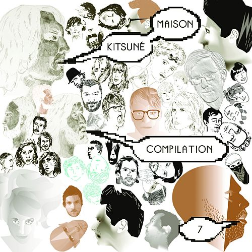 Kitsuné Maison Compilation 7 de Various Artists