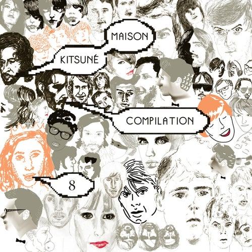Kitsuné Maison Compilation 8 by Various Artists