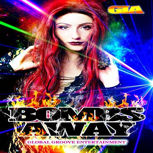 Bombs Away by Gia