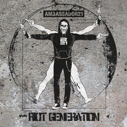 Riot Generation by Ambassador 21