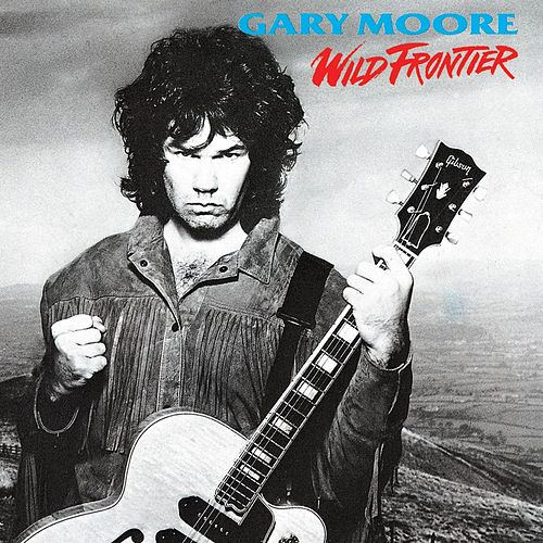 Wild Frontier by Gary Moore