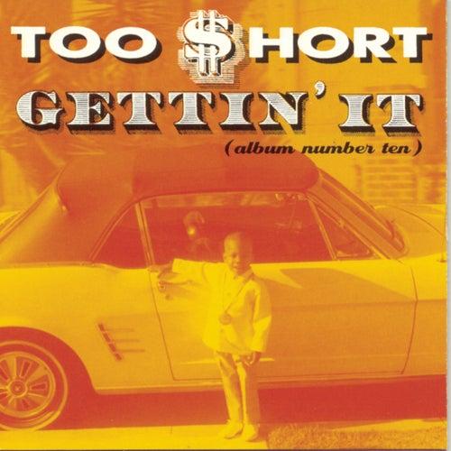Gettin' It de Too Short