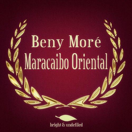 Maracaibo Oriental de Beny More