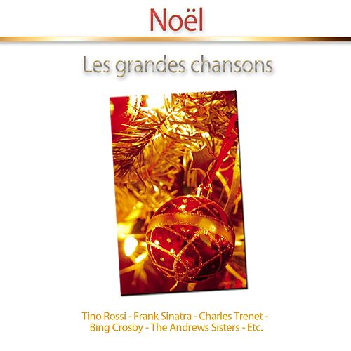 Noël (Les grandes chansons) de Various Artists