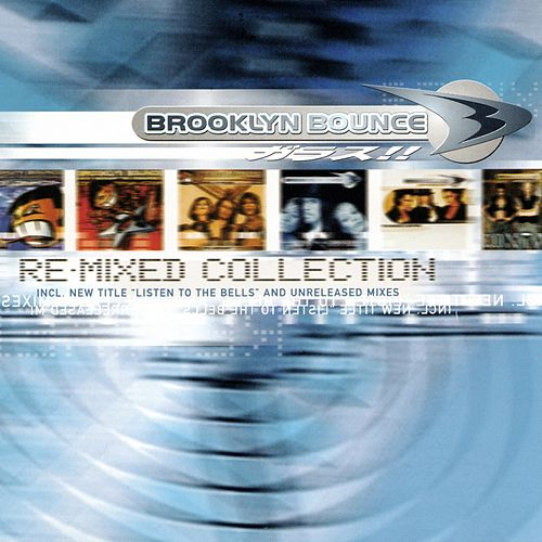 The Re-Mixed Collection de Brooklyn Bounce