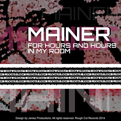 For Hours and Hours EP von Mainer