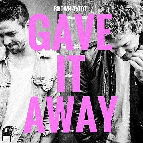 Gave It Away by Brown (2)