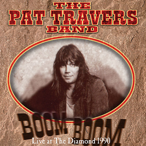 Boom Boom Live at the Diamond 1990 de Pat Travers