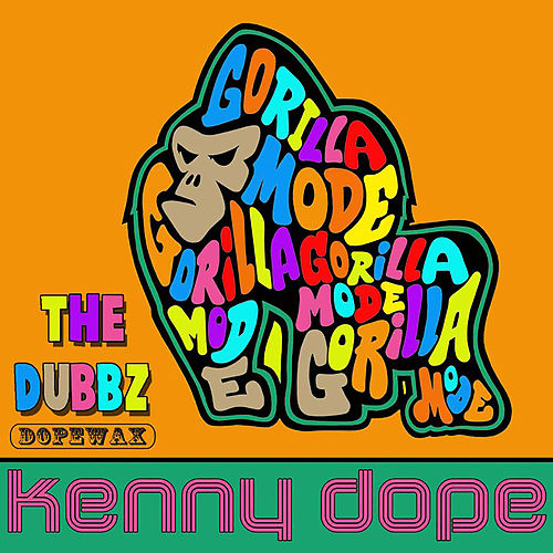 Kenny Dope & Dopewax Records Present: Gorilla Mode EP (The Dubbz) von Various Artists