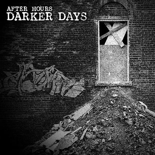 Darker Days von After Hours
