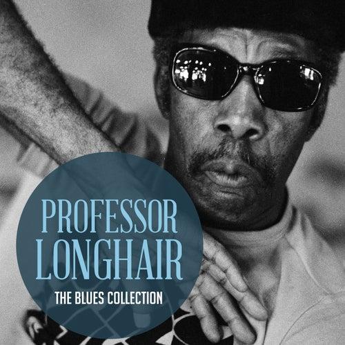 The Classic Blues Collection: Professor Longhair de Professor Longhair