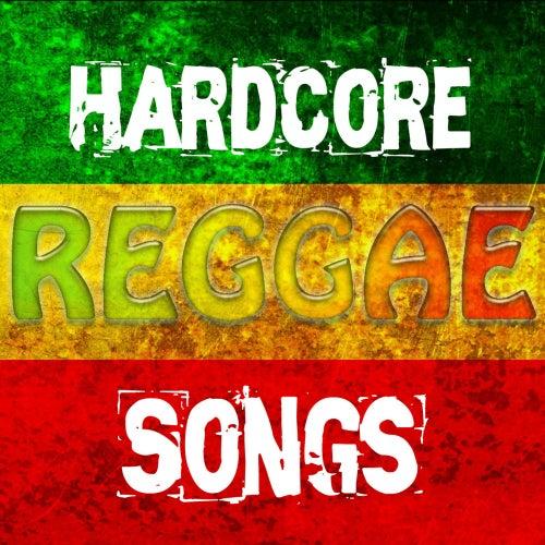 Hardcore Reggae Songs van Various Artists