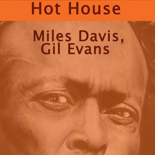 Hot House von Gil Evans