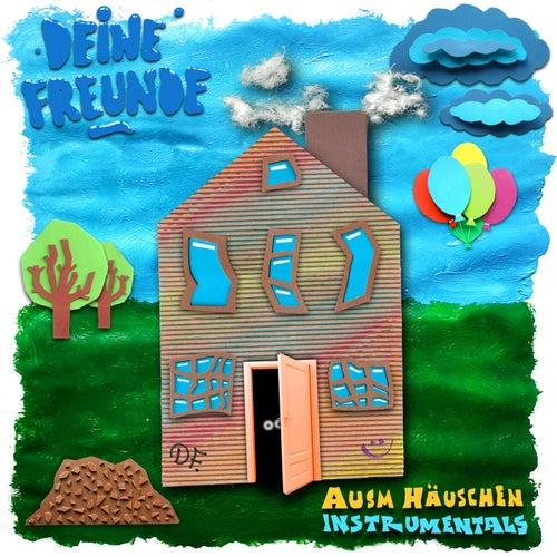 Ausm Häuschen Instrumentals von Deine Freunde