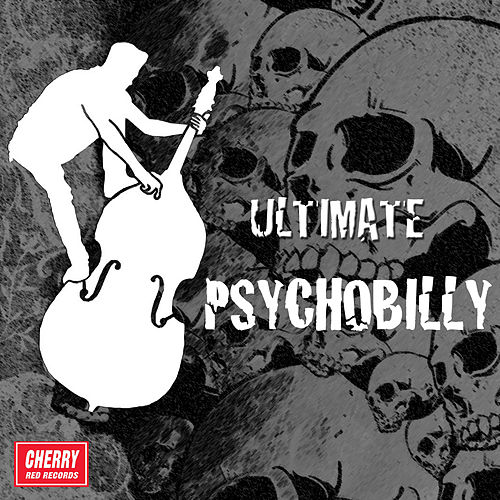 Ultimate Psychobilly by Various Artists