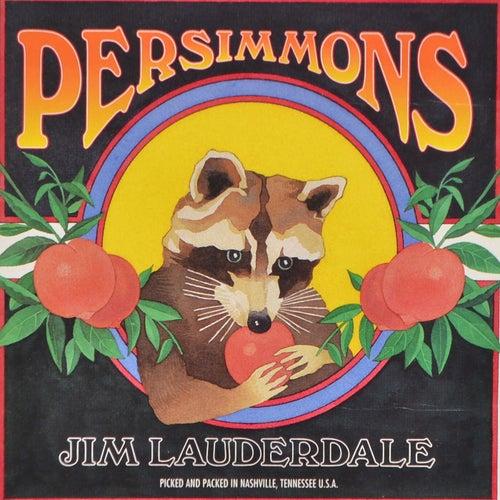 Persimmons de Jim Lauderdale