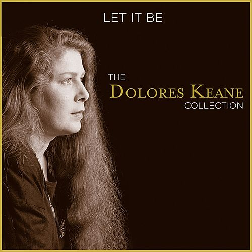 Let It Be (The Dolores Keane Collection) von Various Artists