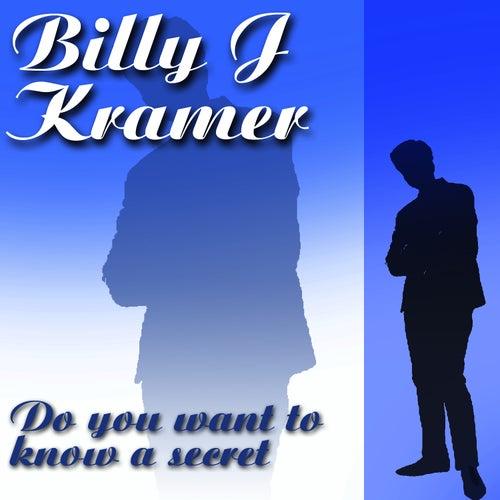 Do You Want To Know A Secret de Billy J. Kramer