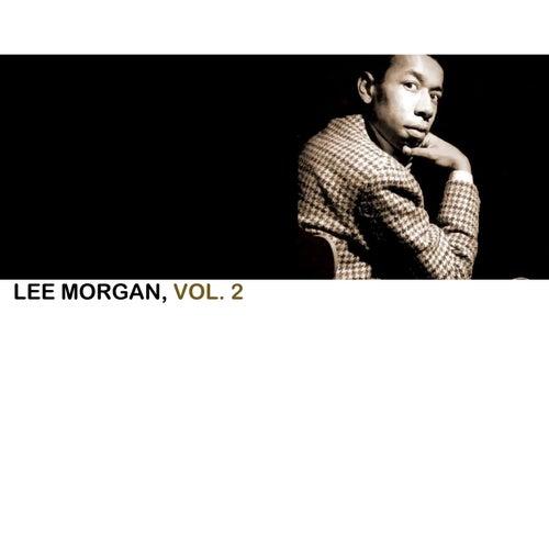 Lee Morgan Vol. 2 by Lee Morgan