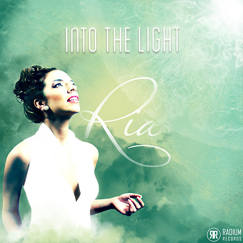Into the Light by Ria