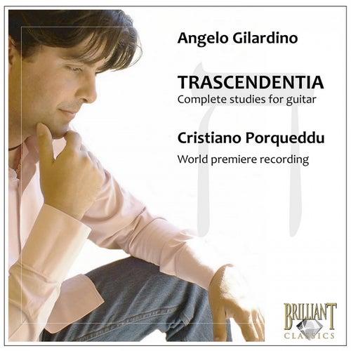Gilardino: Trascendentia, Complete Studies for Guitar by Cristiano Porqueddu