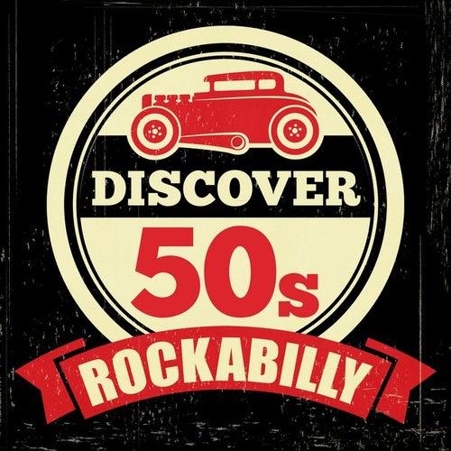 Discover 50s Rockabilly von Various Artists